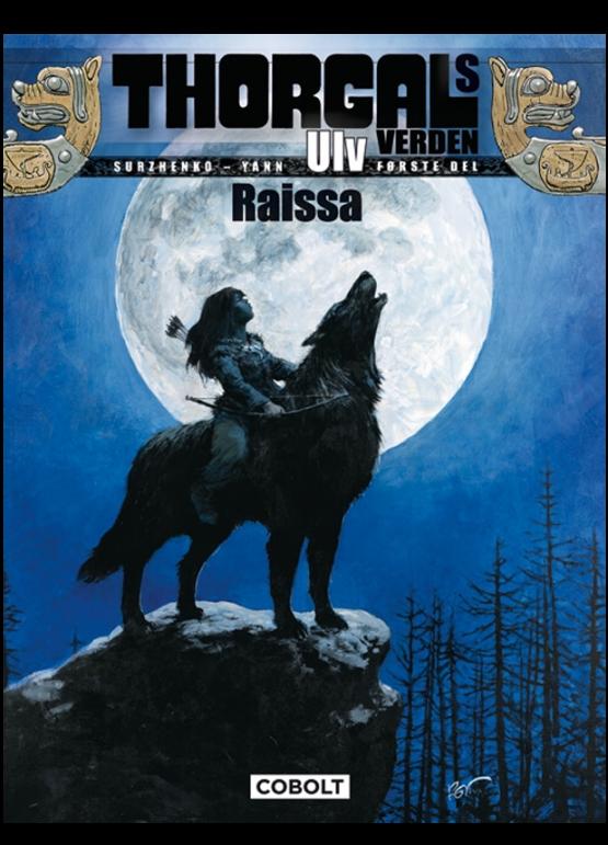 tegneserie Thorgals Verden- Ulv 1. del Raissa azobe books