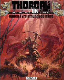 tegneserie Thorgals Verden- Ulv 2. del Guden Tyrs afhuggede hånd azobe books